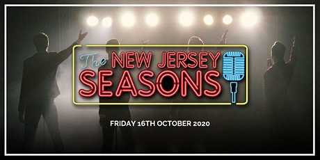 The New Jersey Seasons as The Jersey Boys tickets