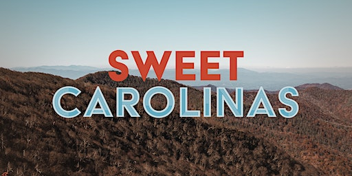 Little Dinner Series | Sweet Carolinas | 3.26.20