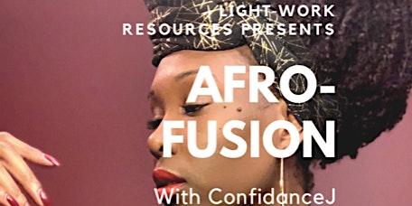 Afro-Fusion Dance Fitness with ConfidanceJ