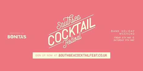 Southsea Cocktail Festival  - 2020 tickets