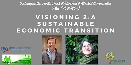 Visioning 2: A Sustainable Economic Transition tickets