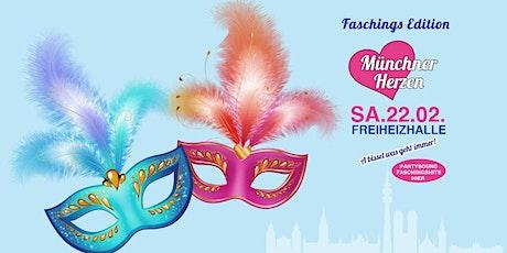 Münchner Herzen - FASCHINGSEDITION - Münchens größte Faschingsparty ;-)  Tickets