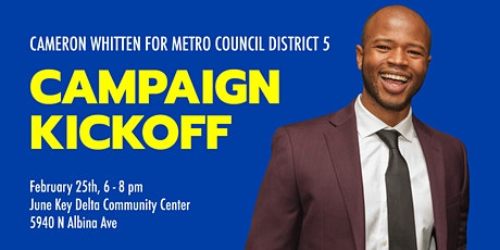 Cameron Whitten for Metro Council Campaign Kickoff tickets