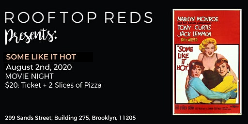 Rooftop Reds: Some Like It Hot