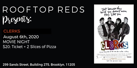 Rooftop Reds Presents: Clerks tickets
