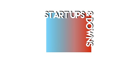 Start Ups & Downs tickets