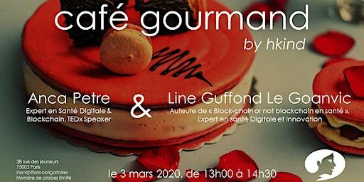 """café gourmand by hkind : """"La blockchain en santé pour les nul.les"""""""
