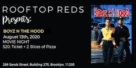 Rooftop Reds Presents: Boyz n the Hood tickets