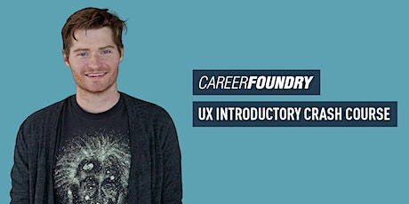CF Workshop: UX Introductory Crash Course Tickets