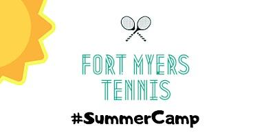Summer Break Tennis Camp!  (Session 4)