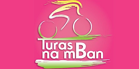 Turas Na MBan - Saturday 18th April 2020 ***Charity Cycle*** tickets