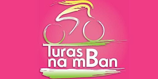Turas Na MBan - Saturday 18th April 2020 ***Charity Cycle***