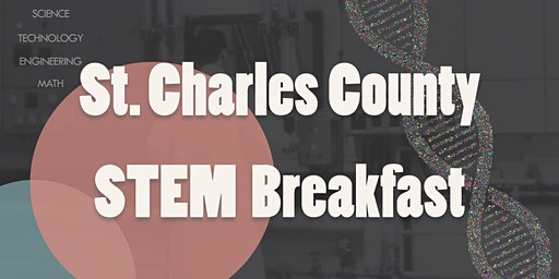 St. Charles County STEM Breakfast