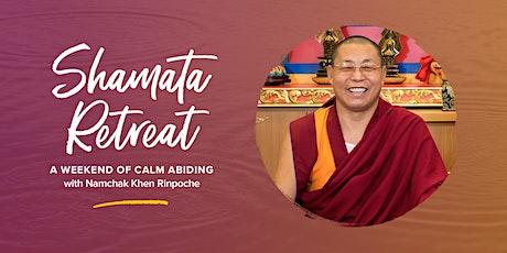 Shamata, the Tibetan Buddhist Practice of Calm Abiding tickets