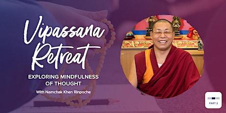 Vipassana Retreat: Exploring Mindfulness of Thought tickets