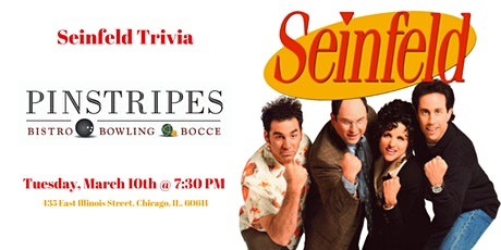 Seinfeld Trivia at Pinstripes Chicago tickets