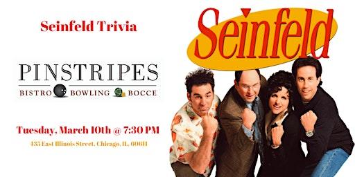 Seinfeld Trivia at Pinstripes Chicago