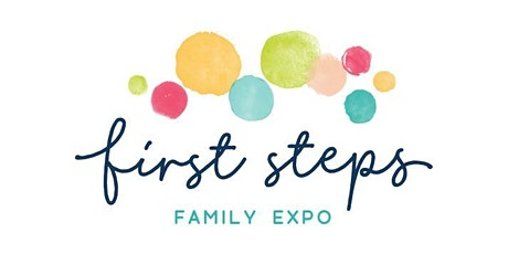 First Steps Family Expo- Orlando Event Place tickets