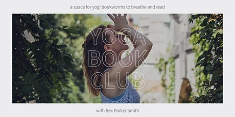 Yoga Book Club with Bex Parker Smith tickets