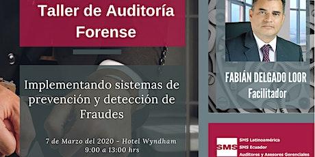 Auditoría Forense: Implementando sistemas de prevención y detección de Fraudes entradas