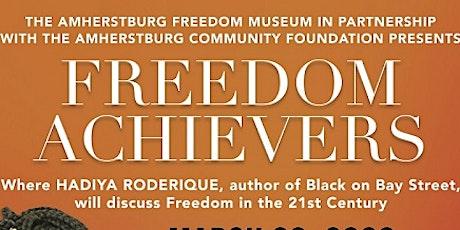 Freedom Achievers Program with Guest Speaker Hadiya Roderique tickets