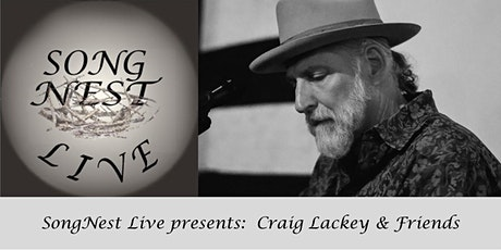 SongNest presents Craig Lackey and friends, Tuesday March 3rd, 2020 tickets