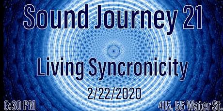 Sound Journey 21 Living Syncronicity tickets