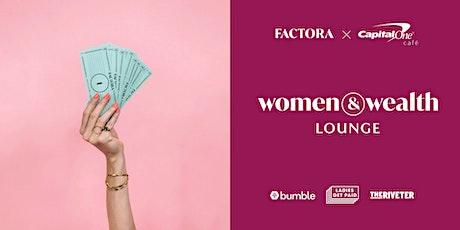 Women & Wealth Lounge tickets