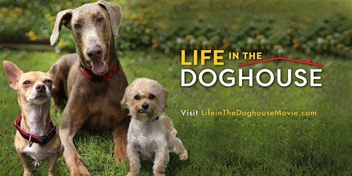 Life in the Doghouse Screening