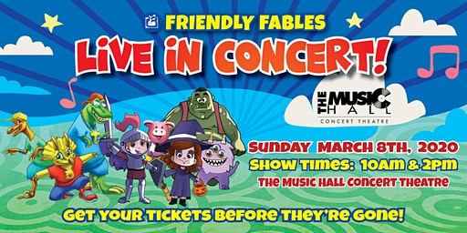 Friendly Fables - Live In Concert - 10 am Event