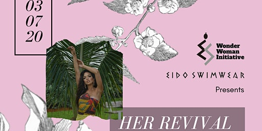 HER REVIVAL: A Women's History Month Celebration