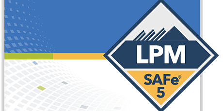 Scaled Agile : SAFe Lean Portfolio Management (LPM) 5.0 Baltimore, Maryland Online Training tickets