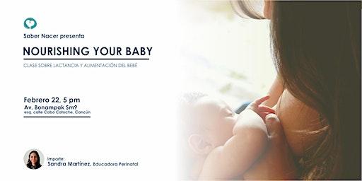 Nourishing Your Baby - Clase de Lactancia