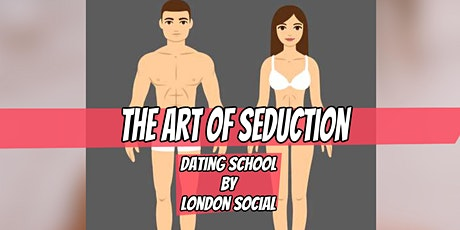 The Art of Seduction, Get better at Online Dating, Dating seminar tickets