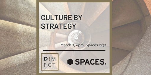 Culture by Strategy