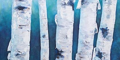 Acrylic Painting - Birch Trees with Kelly Maw