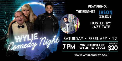 Wylie Comedy Night Featuring The Brights and Jason Earls