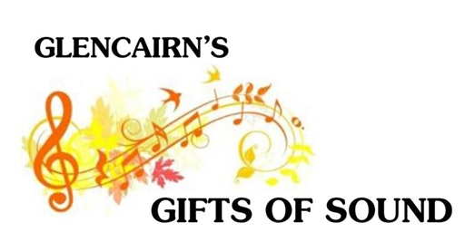 Glencairn's Gift of Sound Fundraiser