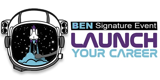 BEN Signature Event: Launch Your Career
