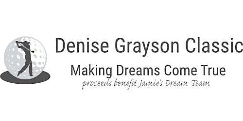 Sponsor Denise Grayson Classic Presented By Jamie's Dream Team