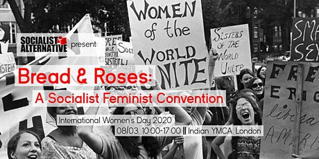Bread & Roses: A Socialist Feminist Convention (International Women's Day) tickets