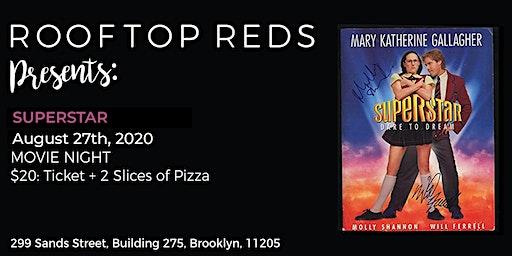 Rooftop Reds Presents: Superstar