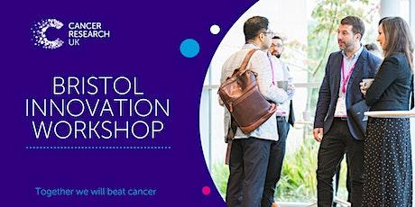 Cancer Research UK Bristol Innovation Workshop tickets