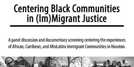 Centering Black (Im)migrant Communities in Immigrant Justice tickets