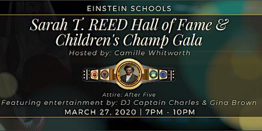 Einstein Schools - Sarah T. Reed Hall of Fame & Children's Champ Gala