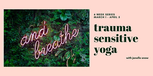 Trauma Sensitive Hatha Yoga - 6 Week Series
