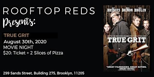 Rooftop Reds Presents: True Grit
