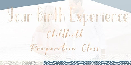 Your Birth Experience tickets