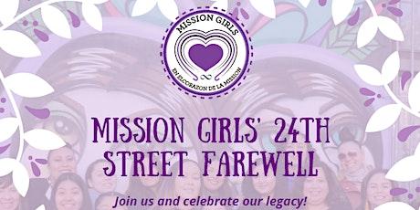 Mission Girls' 24th Street Farewell tickets