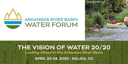 Arkansas River Basin Water Forum - Salida 2020